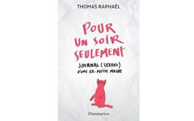 Pour un soir seulement de Thomas Raphaël
