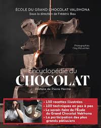 encyclopédie du chocolat Frédéric Bau