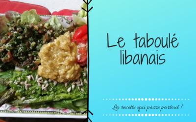 Le taboulé libanais, la recette qui ne doit pas t'empêcher de sourire !